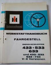 IHC Schlepper 433 + 533 + 633 Werkstatthandbuch Fahrgestell