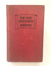 The New Testament An American Translation by Edgar J Goodspeed Good condition