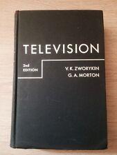 TELEVISION - Zworykin V. K., Morton G. A. - 1954