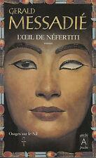"Livre de Poche Roman "" L'oeil de néfertiti "" Gérald Messadié "" ( No 295 )"