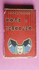 R80036 Come si truccano.La truccatura teatrale e cinematografica moderna -1930