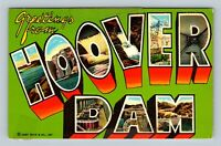 Hoover Dam LARGE LETTER, Greeting, Lake Mead, Nevada Postcard