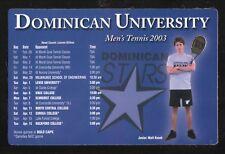 Dominican Stars--2003 Tennis Magnet Schedule