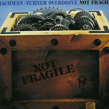 Bachman-Turner Overdrive - Not Fragile [New CD]