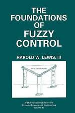 The Foundations of Fuzzy Control (IFSR International Series in Systems Science a