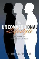 An Unconventional Lifestyle: The Memoirs of a Fifty-Five-Year-Old Virgin (Paperb
