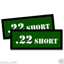 "22 SHORT Ammo Can 2 Labels .22 Amunitions 3""x1.15"" stickers decals GREEN 2pack"