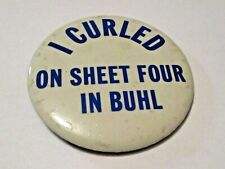 VINTAGE I CURLED ON SHEET FOUR IN BUHL MINNESOTA SPORTS CURLING PIN