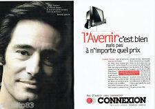 PUBLICITE ADVERTISING 096  1995   Connexion (2p) téléviseur Gérard Lanvin Avenir