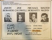 Jason Robards + Cast Signed LONG DAYS JOURNEY INTO NIGHT Poster 1975(?)