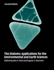 Diatoms : Applications for the Environmental and Earth Sciences: By Smol, Joh...