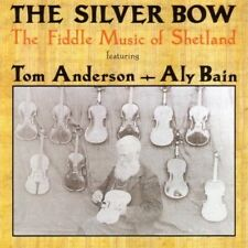 Anderson Tom/aly Bain - The Silver Bow: The Fiddle NEW CD