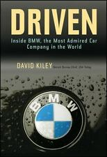 Driven: Inside BMW, the Most Admired Car Company in the World (Hardback or Cased