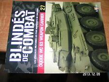 Fascicule Blindés de Combat  n°27 Dodge WC63 Weapon Carrier Ferdinand à Koursk