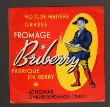 SAINT-MICHEL-de-VOLANGIS (18) FROMAGE BRIBERRY .ATHOMAS