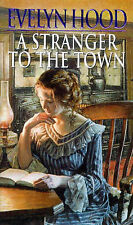 A Stranger to the Town by Evelyn Hood (Paperback, 1999)