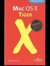 MAC OS X TIGER  ROBERTO CELANO MONDADORI 2006
