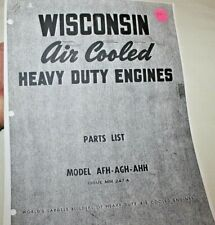 Wisconsin Engines PARTS LIST for AFH, AGH, AHH. COPY, Illustrated
