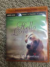 Hello Love by Karen McQuestion Audiobook (2014, CD, Unabridged)