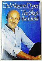 Sky's the Limit by Dyer, Wayne W.