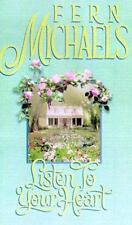 Listen to Your Heart by Fern Michaels and Kensington Publishing Corporation Staf
