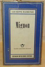 RACCONTI NARRATIVA - Giuseppe Raimondi: Mignon - Mondadori 1955 PRIMA EDIZIONE