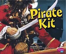 Pirate Kit (Pirates Ahoy!),Tucker, Rosalyn,New Book mon0000113996