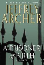NEW - A Prisoner of Birth by Archer, Jeffrey