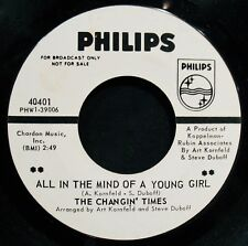 THE CHANGIN' TIMES-All In The Mind Of A Young Girl-Garage Rock 45-PHILIPS #40401