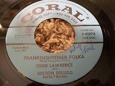 """Halloween Novelty 45 """"Frankenshteiner Polka"""" Eddie Lawrence Coral DJ Promo 45!"""