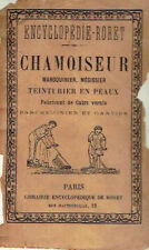 Nouveau manuel Complet Chamoiseur, maroquinier, mégissier. Teinturier en peaux.