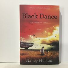 Black Dance Nancy Huston Uncorrected Proof Free Shipping
