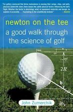 Newton on the Tee: A Good Walk Through the Science of Golf (Paperback or Softbac