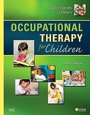 NEW !! OCCUPATIONAL THERAPY FOR CHILDREN BY CASE - SMITH O'BRIAN SIXTH EDITION