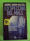 MAZZOLI. LO SPECCHIO DEL MALE. TEA TRE 60 2012