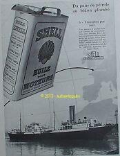 PUBLICITE SHELL HUILE ESSENCE PUIT DE PETROLE BIDON N°6 TRANSPORT MER DE 1930 AD