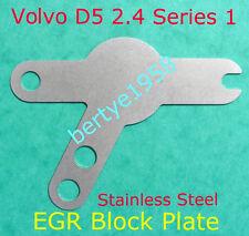 EGR Valve Blanking Plate Volvo V70 XC70 XC90 D5 2.4D Series 1 engine Only Euro3