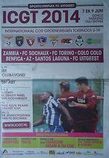 Programm 2014 U19 Uitgeest Alkmaar Torino FC Sochaux Benfica Colo Colo Zambia