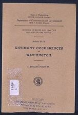 Washington Antimony Occurrences And Mines, 1951 with Maps! Many Locations!