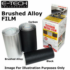 E-Tech BRUSHED ALLOY EFFECT Technik Detail Protection Film 3m x 12.5cm Car Bikes