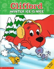 Clifford Storybook; Winter Ice is Nice, Barkly, Bob, New Book