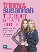 The Body Shape Bible: Forget Your Size Discover Your Shape Transform Yourself,T