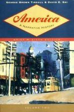 America a Narrative History, Shi, David Emory, Tindall, George Brown, Good Book
