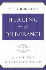 Healing through Deliverance, vol. 2: The Practice of Deliverance Ministry