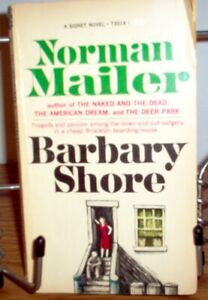 Barbary Shore by Norman Mailer by Norman Mailer | PB |