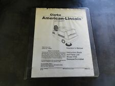 Clarke American Lincoln 7700 Sweeper Scrubber Operator's Manual