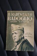 Il maresciallo Badoglio - Ugo Caimpenta - Prima edizione Aurora 1936