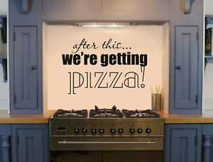 Pizza quote wall art decal | Humorous kitchen wall sticker