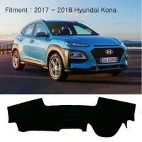 Dash Mat Cover Black Color for 2017~2018 Hyundai Kona without HUD (Active Elite)