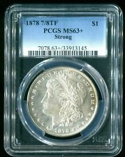 1878 Morgan Silver $1 7/8TF PCGS MS63+ Strong